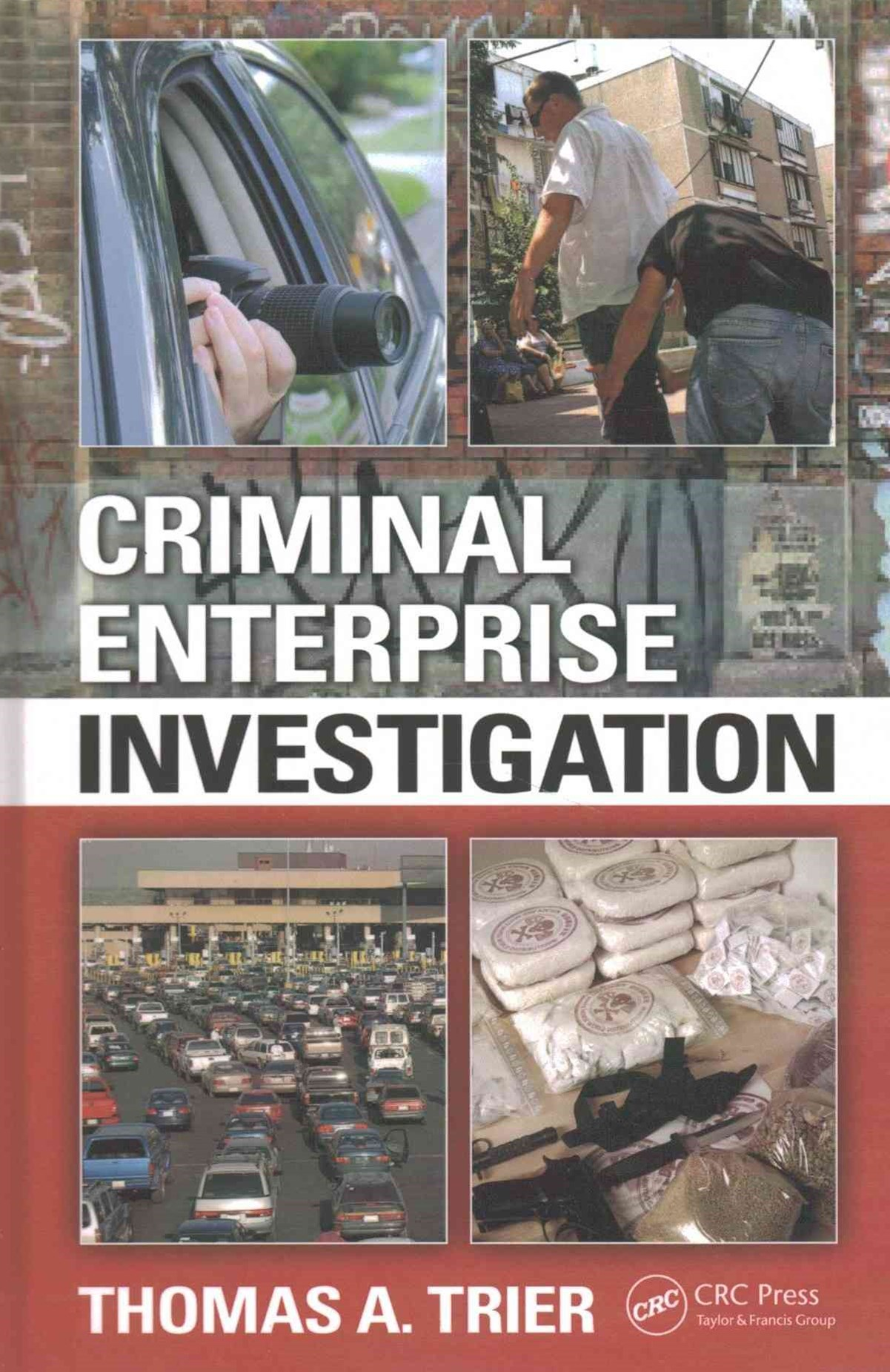 Criminal Enterprise Investigation