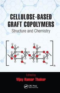 (ebook) Cellulose-Based Graft Copolymers - Reference Medicine