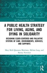 Improving Public Health Across the Lifespan by Mary Beth Quaranta Morrissey, Melissa Lang, Barney Newman (9781498761345) - HardCover - Reference Medicine