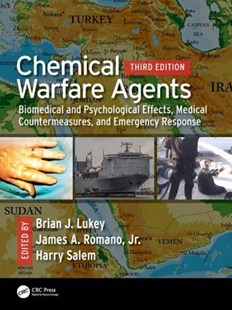 Chemical Warfare Agents by James A. Romano, Harry Salem, Brian J. Lukey (9781498769211) - HardCover - Politics Political Issues