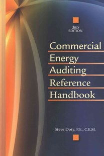 Commercial Energy Auditing Reference Handbook by Steve Doty (9781498769266) - HardCover - Science & Technology Engineering