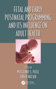 (ebook) Fetal and Early Postnatal Programming and its Influence on Adult Health - Reference Medicine