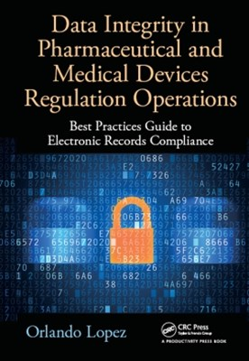 (ebook) Data Integrity in Pharmaceutical and Medical Devices Regulation Operations