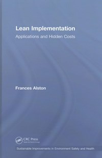 Lean Implementation by Frances Alston (9781498773379) - HardCover - Business & Finance Organisation & Operations