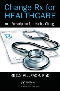 (ebook) Change Rx for Healthcare - Business & Finance Careers