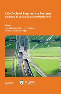 (ebook) Life-Cycle of Engineering Systems: Emphasis on Sustainable Civil Infrastructure - Science & Technology Engineering
