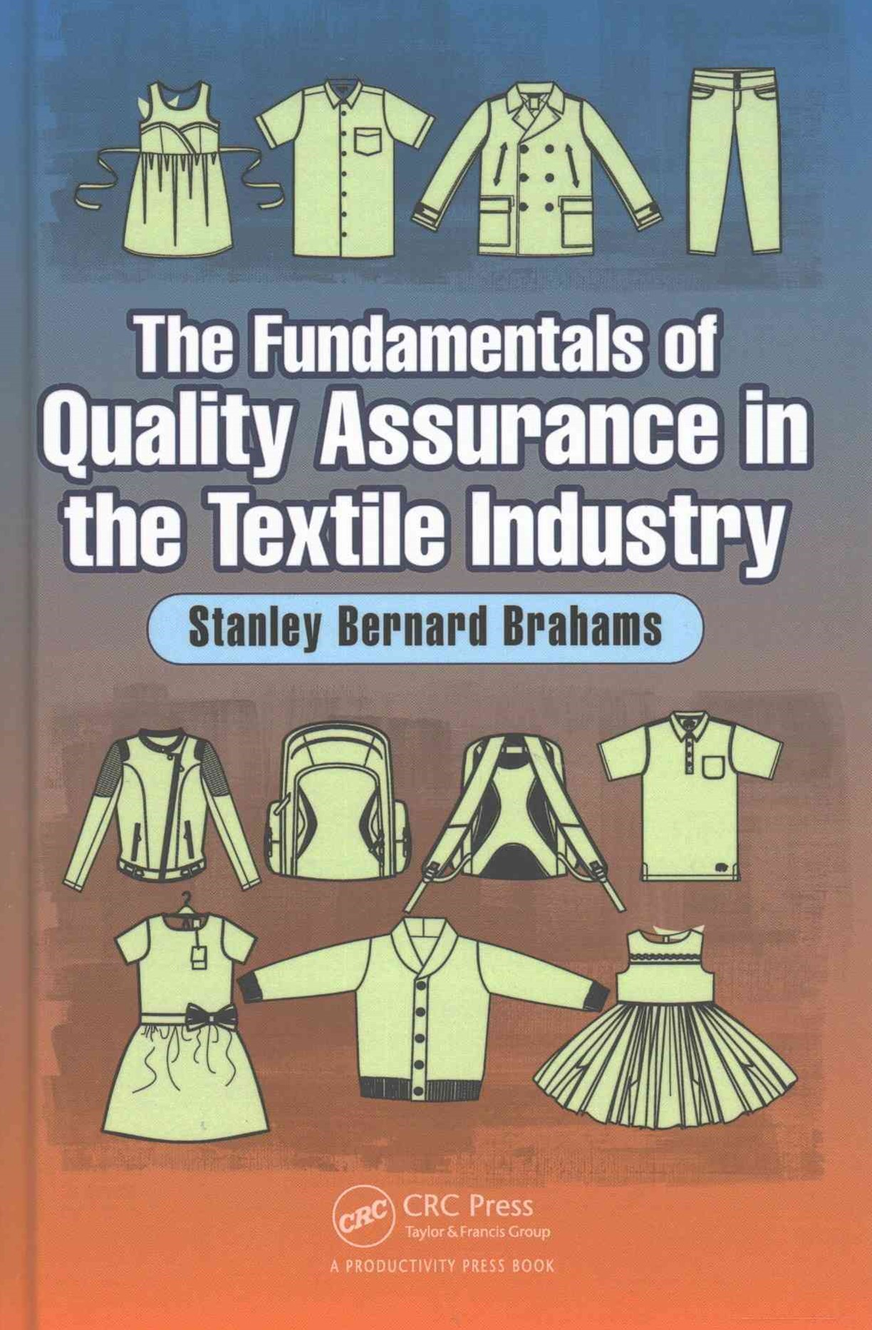 Fundamentals of Quality Assurance in the Textile Industry