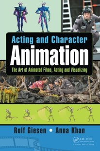 (ebook) Acting and Character Animation - Computing Game Design