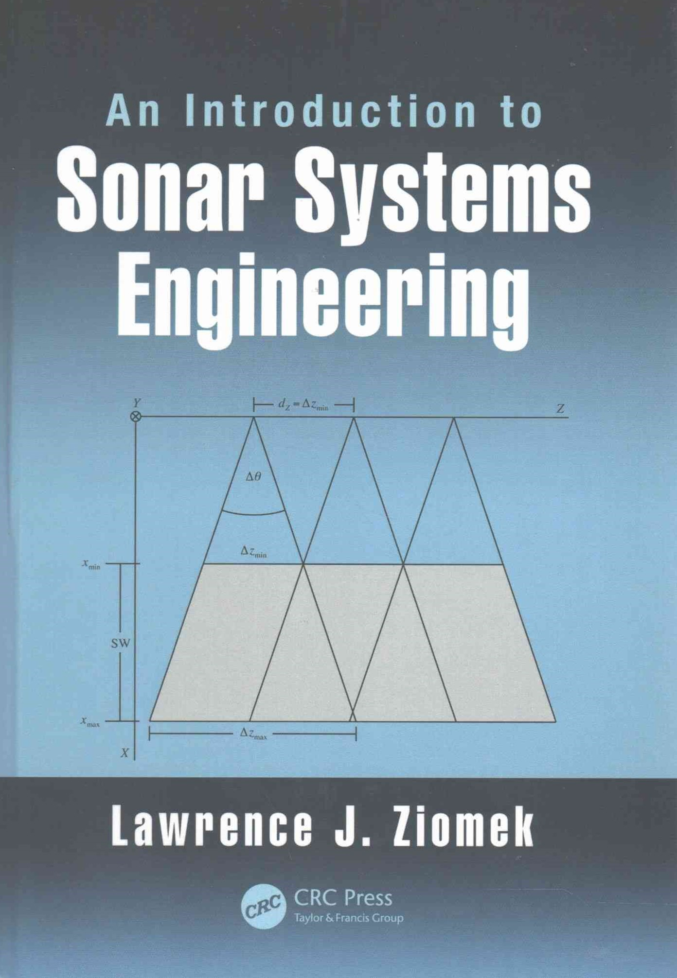 Introduction to Sonar Systems Engineering