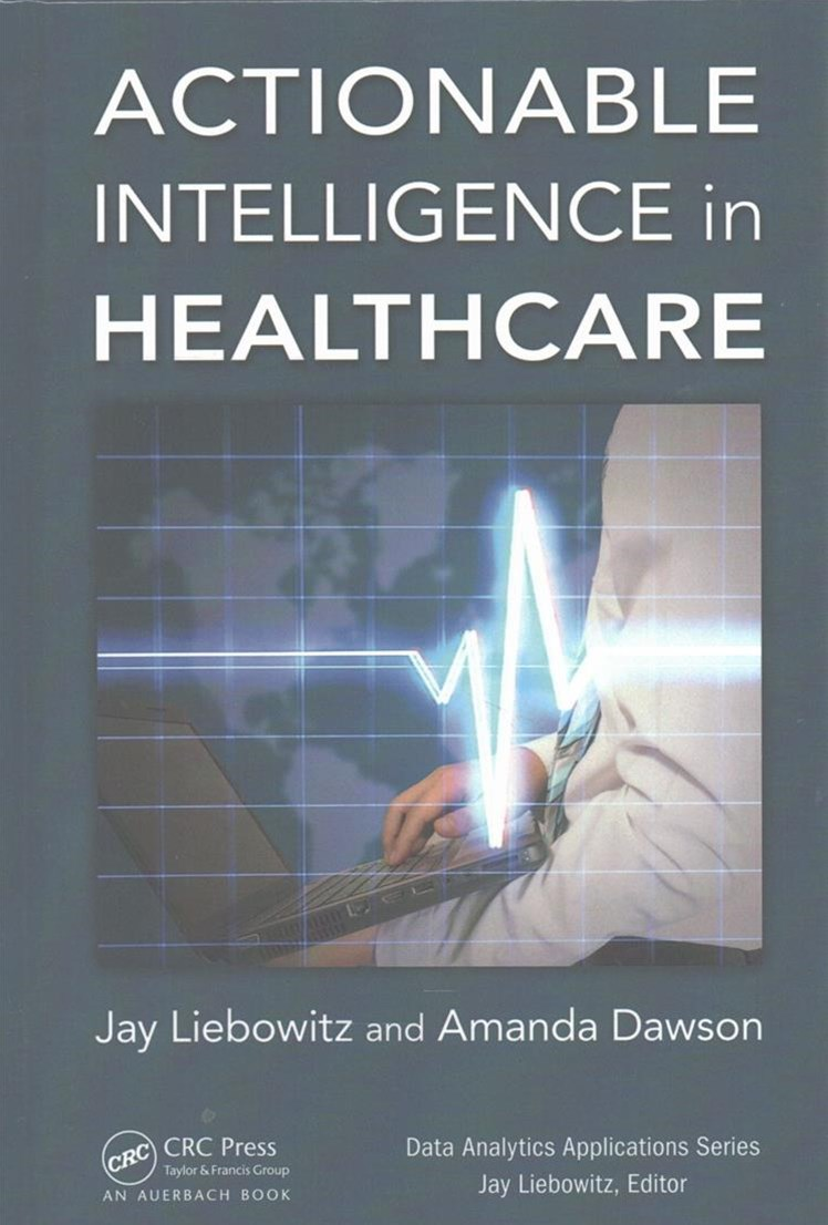 Actionable Intelligence for Healthcare