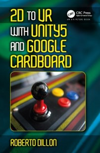 (ebook) 2D to VR with Unity5 and Google Cardboard - Computing Game Design