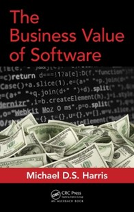 (ebook) The Business Value of Software - Business & Finance Management & Leadership