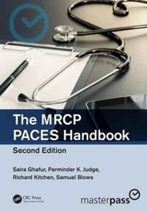 MRCP Paces Handbook by Saira Ghafur, Parminder K. Judge, Richard Kitchen, Samuel Blows (9781498786324) - PaperBack - Reference Medicine
