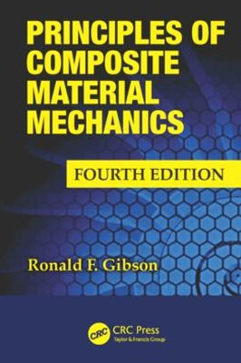 Principles of Composite Material Mechanics, Fourth Edition