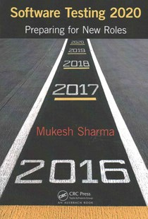 Software Testing 2020 by Mukesh Sharma (9781498788878) - PaperBack - Computing Networking