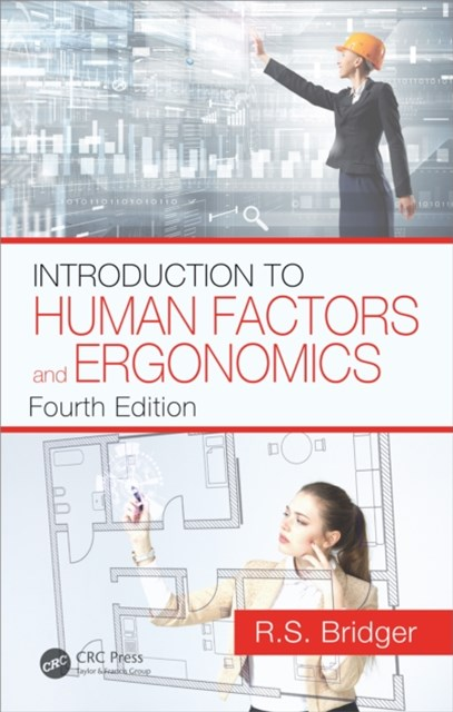 Introduction to Human Factors and Ergonomics, Fourth Edition