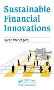 Innovation and Future-fitness of Investment and Finance by Karen (EDT) Wendt (9781498796736) - HardCover - Business & Finance Management & Leadership