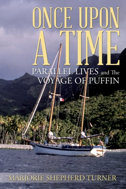(ebook) Once Upon a Time: Parallel Lives and the Voyage of Puffin