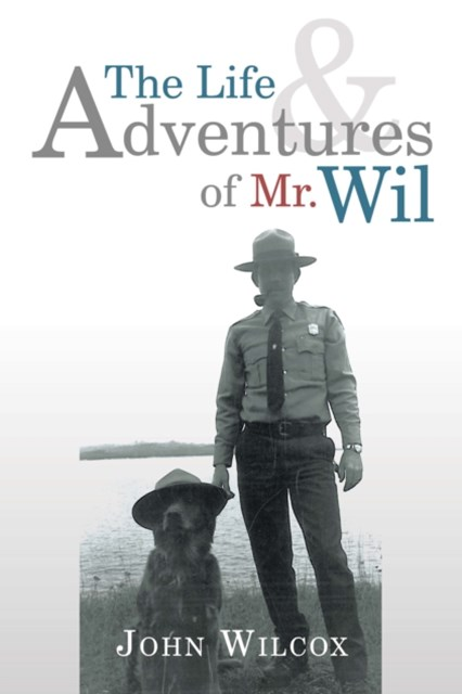 Life and Adventures of Mr. Wil