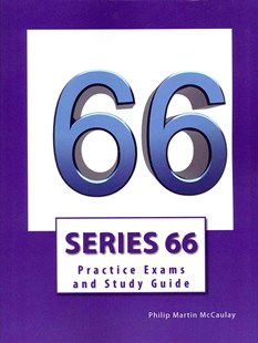 Series 66 Practice Exams and Study Guide by Philip Martin McCaulay (9781499235753) - PaperBack - Education Study Guides