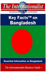 Key Facts on Bangladesh by Patrick W Nee (9781499370379) - PaperBack - Business & Finance Organisation & Operations