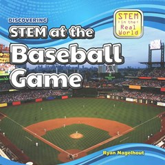 Discovering STEM at the Baseball Game