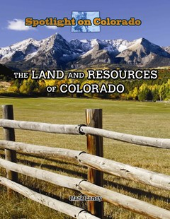 The Land and Resources of Colorado