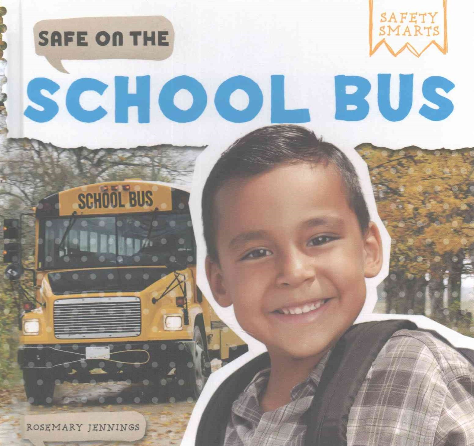 Safe on the School Bus