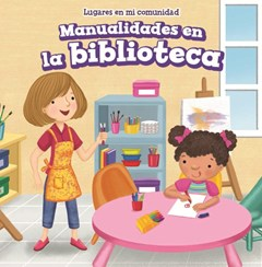 Manualidades en la biblioteca/ Craft Time at the Library