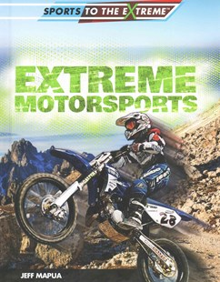 Extreme Motorsports - Non-Fiction Sport