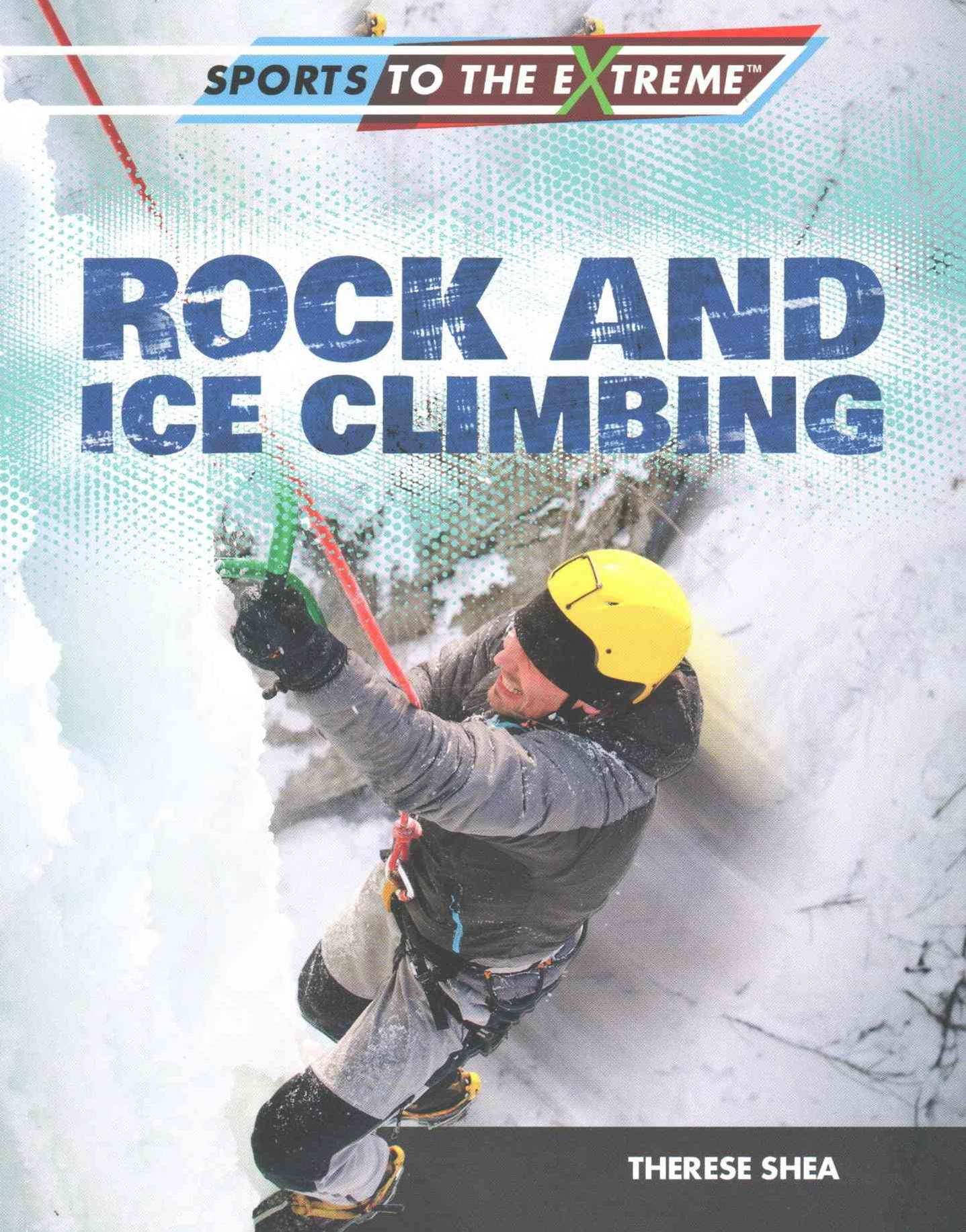 Rock and Ice Climbing