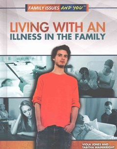Living with an Illness in the Family