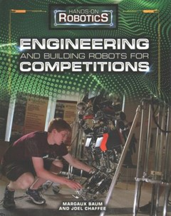 Engineering and Building Robots for Competitions