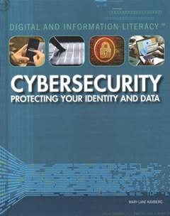 Cybersecurity: Protecting Your Identity and Data