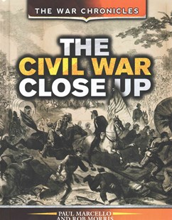 The Civil War Close Up - History North America