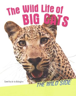 The Wild Side by Camilla de la Bedoyere (9781499480269) - PaperBack - Non-Fiction Animals