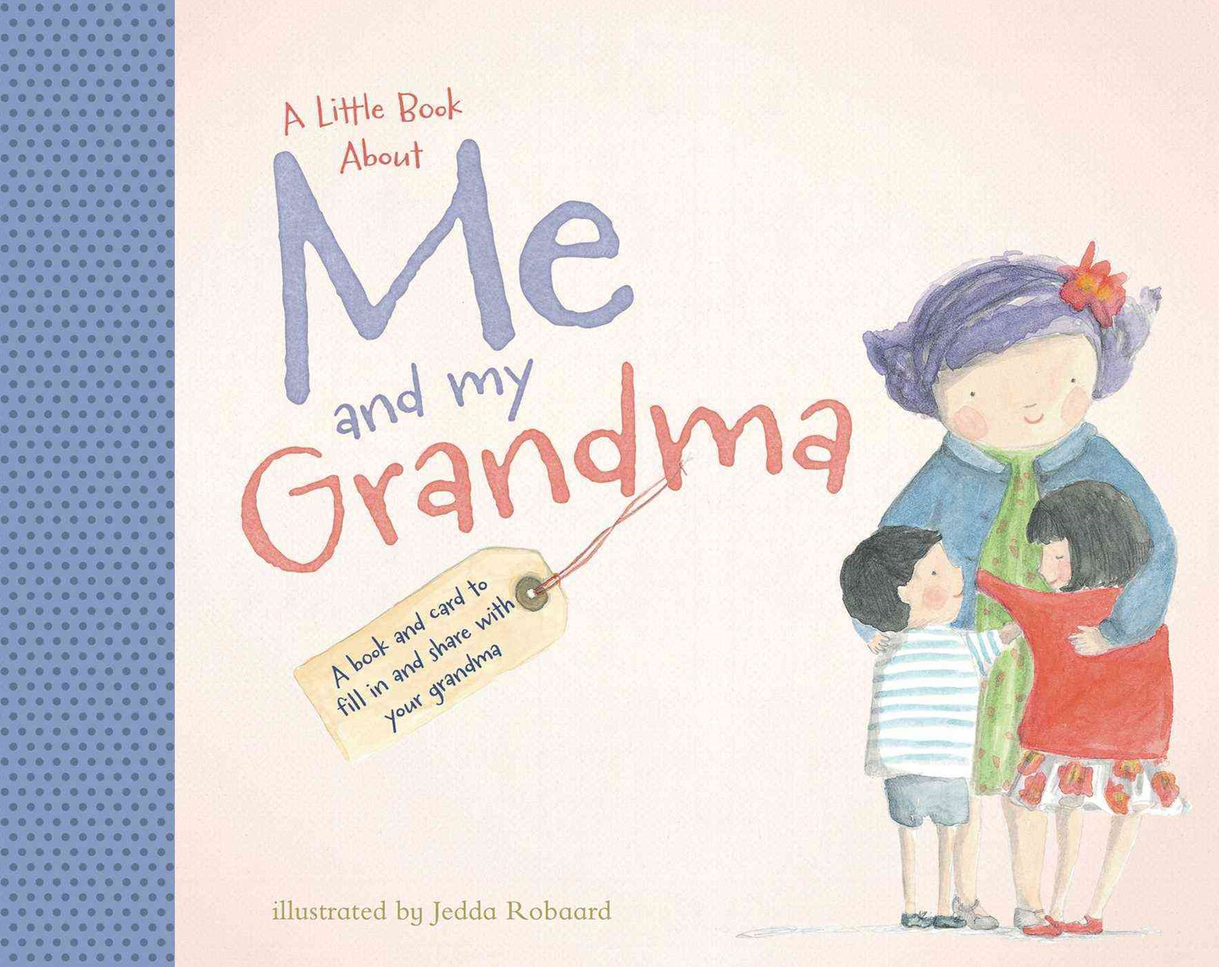 A Little Book about Me and My Grandma