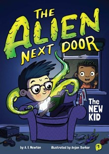 The New Kid by A. I. Newton, Anjan Sarkar (9781499805598) - HardCover - Children's Fiction Early Readers (0-4)