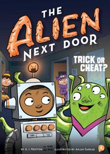 Trick or Cheat? by A. I. Newton, Anjan Sarkar (9781499805833) - PaperBack - Children's Fiction Intermediate (5-7)