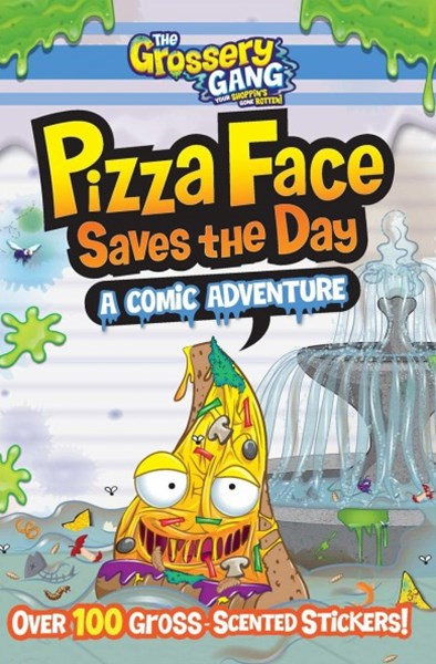 The Grossery Gang - Pizza Face Saves the Day
