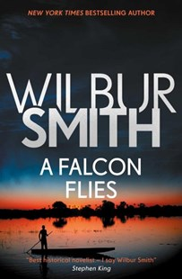 A Falcon Flies by Wilbur A. Smith (9781499860528) - PaperBack - Adventure Fiction Modern