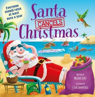 Santa Cancels Christmas by Igloobooks (9781499882285) - HardCover - Non-Fiction