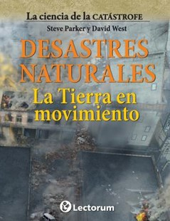 Desastres naturales by Steve Parker, David West (9781500924829) - PaperBack - Science & Technology Environment