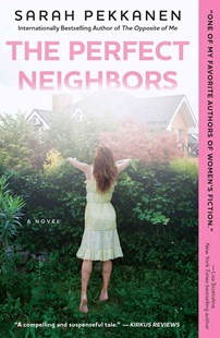 Perfect Neighbors by Sarah Pekkanen (9781501106491) - PaperBack - Modern & Contemporary Fiction General Fiction