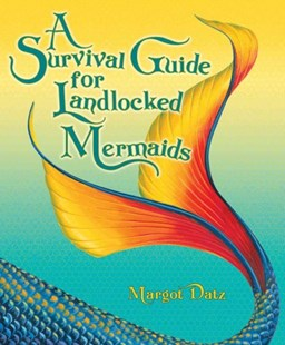 (ebook) A Survival Guide for Landlocked Mermaids - Family & Relationships Relationships