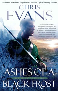 Ashes of a Black Frost by Chris Evans (9781501109430) - PaperBack - Adventure Fiction Modern
