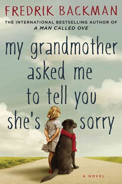 My Grandmother Asked Me to Tell You She