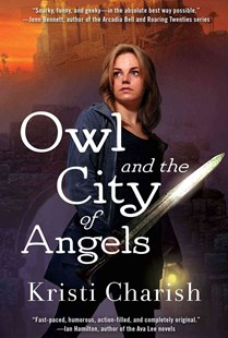 Owl and the City of Angels by Kristi Charish (9781501122101) - PaperBack - Fantasy