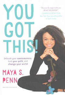 You Got This! by Maya S. Penn (9781501123719) - HardCover