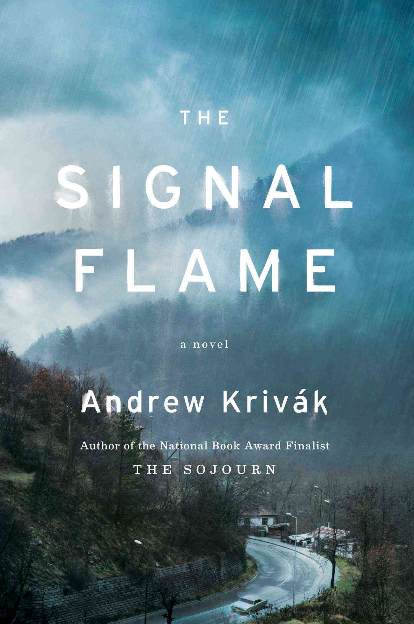 The Signal Flame: A Novel